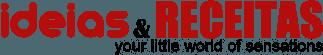 Ideias e Receitas rápidas fáceis e deliciosas
